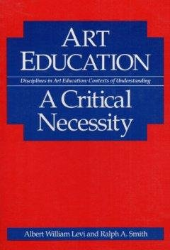 Art education:a critical necessity